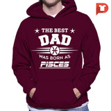 The Best Dad was born Pisces V.C3 Hoodie