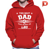 The Best Dad was born as Leo V.C8 Hoodie