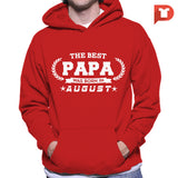 The Best Papa was born in August V.B8 Hoodie