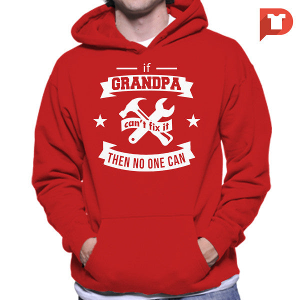 If Grandpa can't fix it then no one can V.93 Hoodie