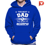 The Best Dad was born as Scorpio V.CB Hoodie