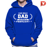 The Best Dad was born in February V.B2 Hoodie