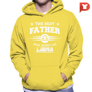 The Best Father was born as Libra V.CA Hoodie