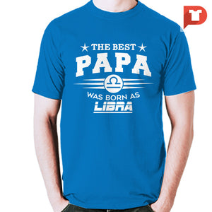 The Best Papa was born as Libra V.CA Cotton Tee