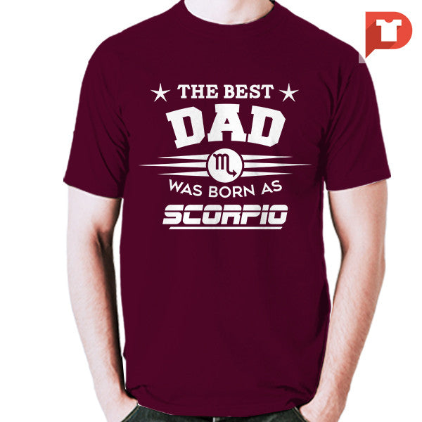 The Best Dad was born as Scorpio V.CB Cotton Tee
