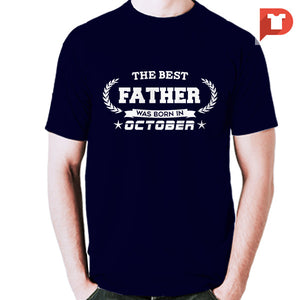 The Best Father was born in October V.BA Cotton Tee