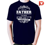 It's a father thing you wont understand V.52 Cotton Tee