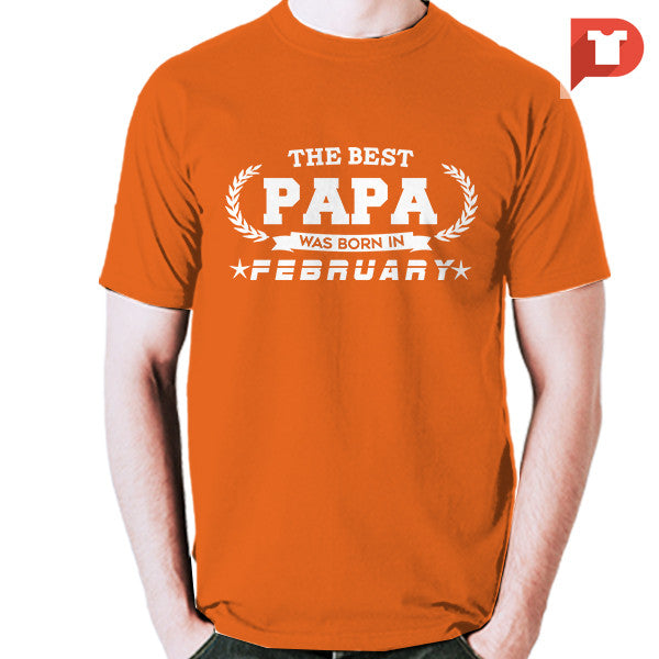 The Best Papa was born in February V.B2 Cotton Tee
