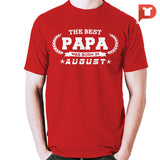 The Best Papa was born in August V.B8 Cotton Tee
