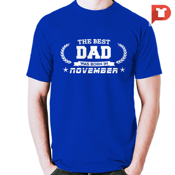 The Best Dad was born in November V.BB Cotton Tee
