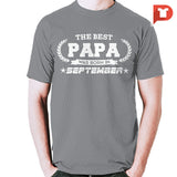 The Best Papa was born in September V.B9 Cotton Tee