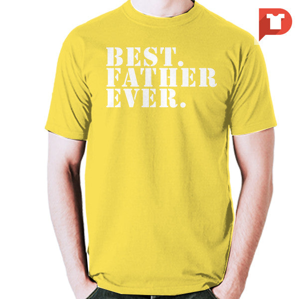 Best father Ever V.91 Cotton Tee