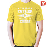 The Best Father was born Pisces V.C3 Cotton Tee