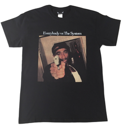 Everybody vs The System Classic Tee
