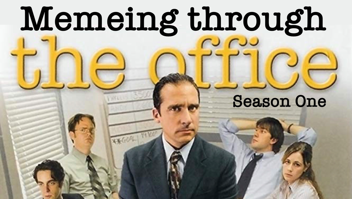 Memeing through The Office - Season 1