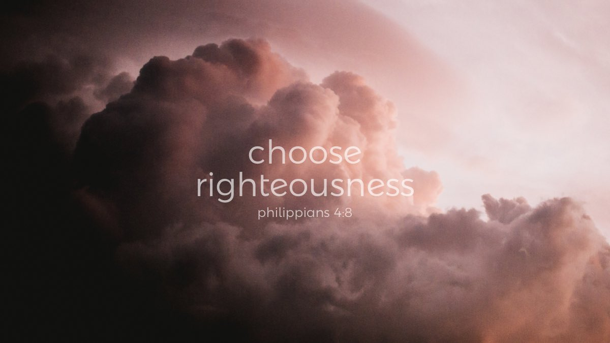 Behind the Memes: Choose Righteousness