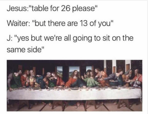 last supper meme christian funny memes - catholic religion
