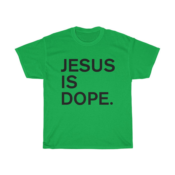 Jesus Is Dope T-Shirt
