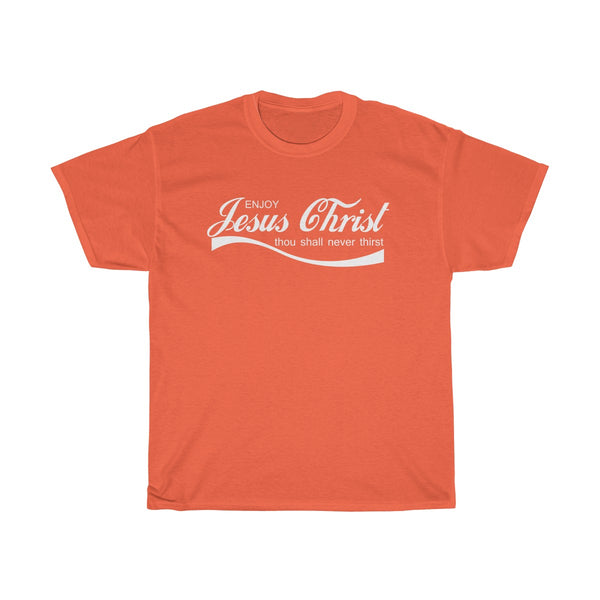 Enjoy Jesus Christ T-Shirt