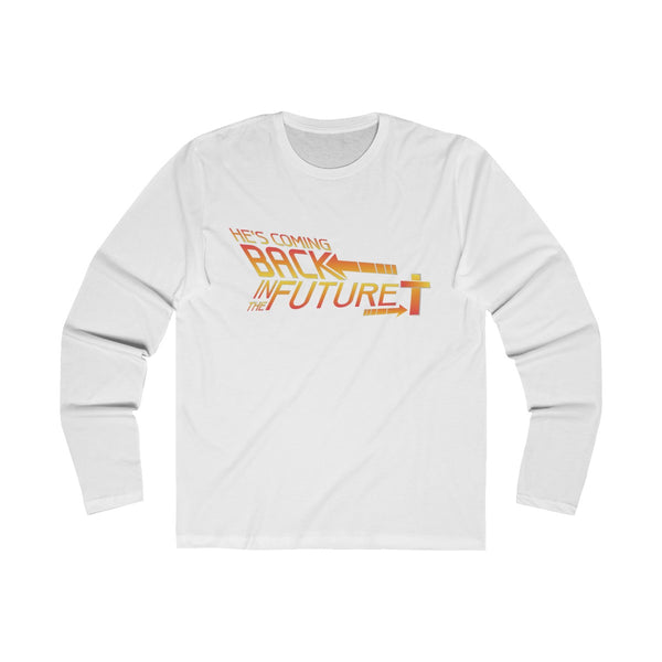 Coming Back In The Future Long Sleeve T-Shirt