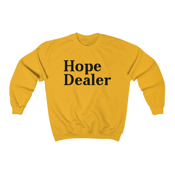 Hope Dealer Sweatshirt