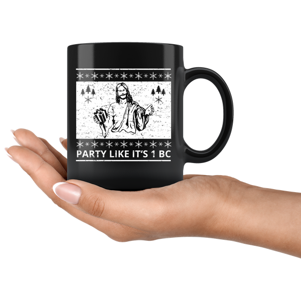 Party Like It's 1 BC - 11oz Black Mug
