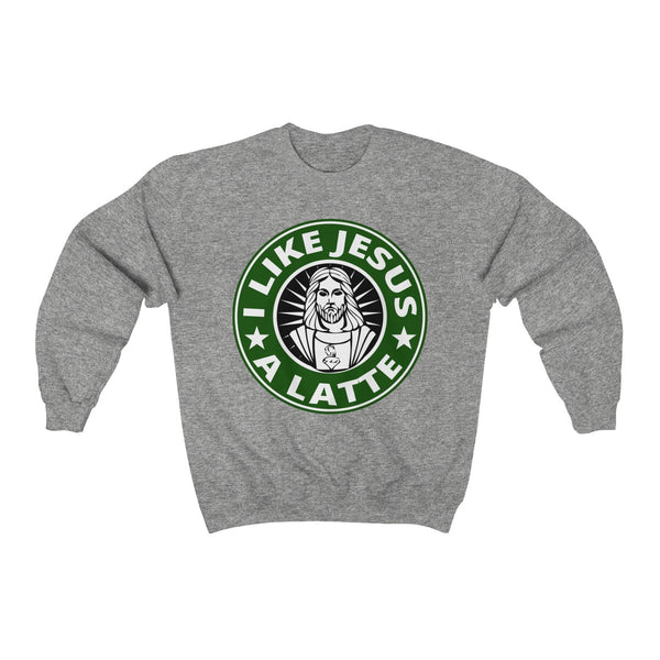 I Like Jesus A Latte Sweatshirt