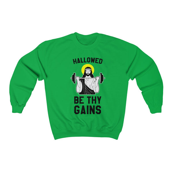 Hallowed Be Thy Gains Sweatshirt