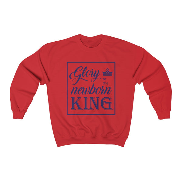 Glory To The Newborn King - Sweatshirt