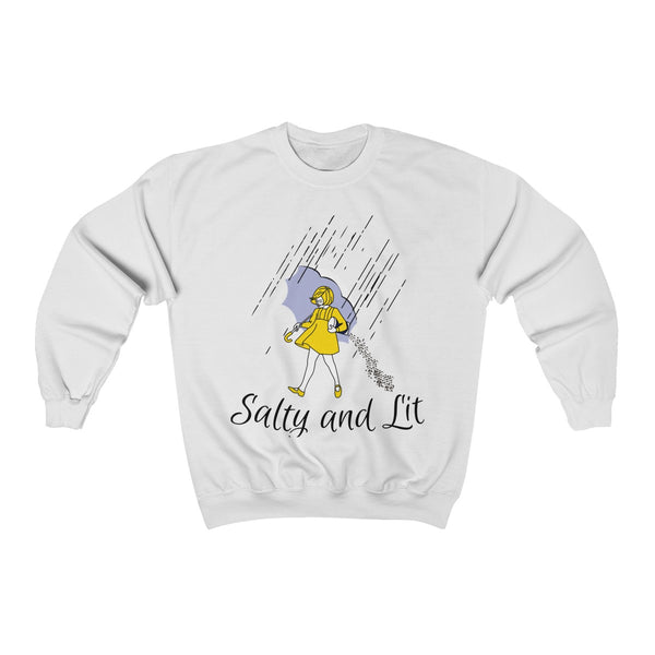 Salty and Lit	Sweatshirt