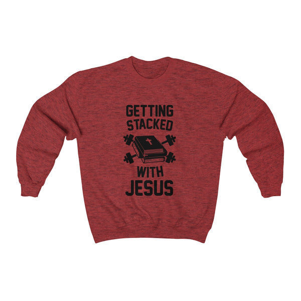 Getting_Stacked_With_Jesus Sweatshirt