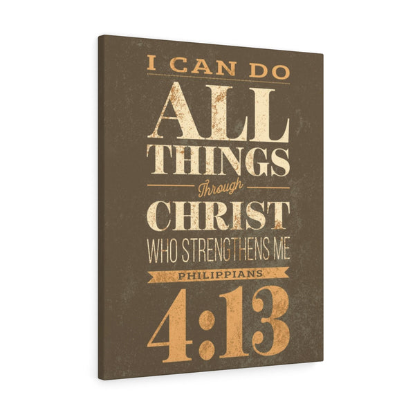 I Can Do All Things Through Christ - Portrait Wall Canvas