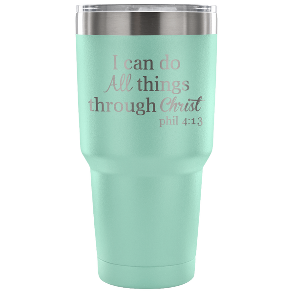 All Things Through Christ 30oz Tumbler