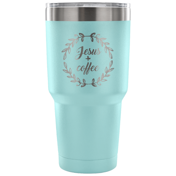 Jesus & Coffee 30oz Tumbler