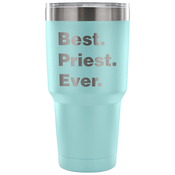Best Priest Ever 30oz Tumbler
