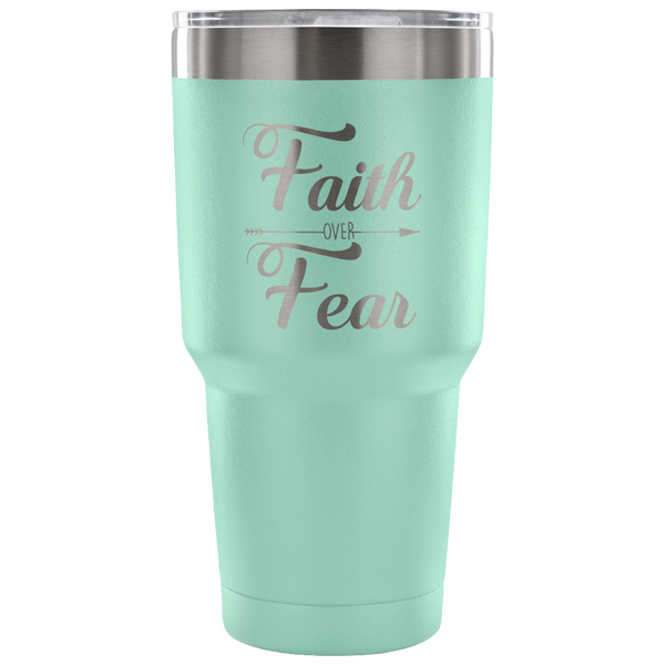 Faith Over Fear 30oz Tumbler
