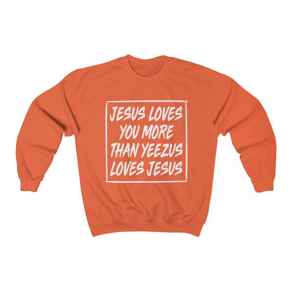 Jesus Loves Your More Than Yeezus Loves Kanye