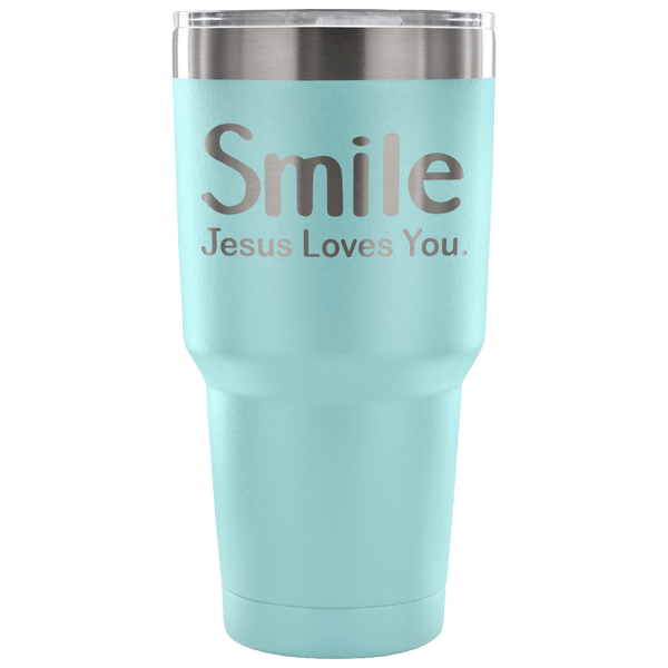 Smile Jesus Loves You 30oz Tumbler