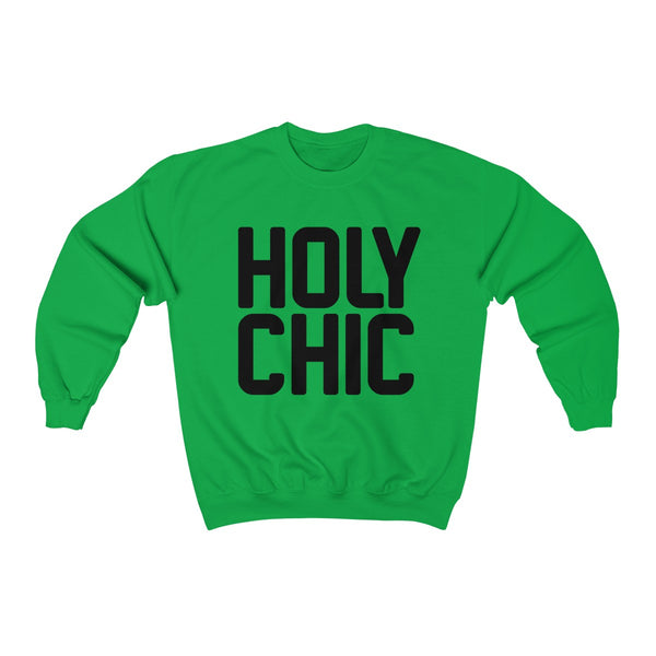 Holy Chic Sweatshirt