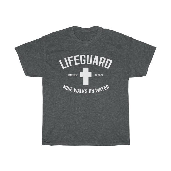 Lifeguard Mine Walks On Water T-Shirt