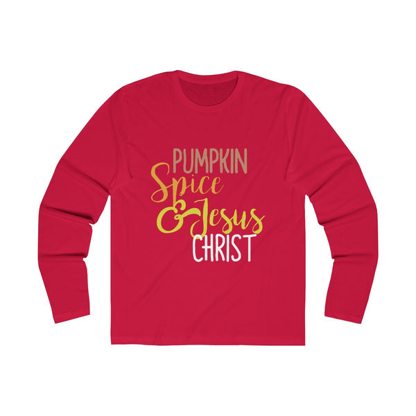 Pumpkin Spice & Jesus Christ Text Long Sleeve T-Shirt