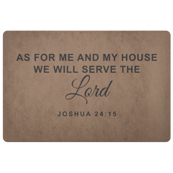 Me And My House Serve The Lord - Doormat