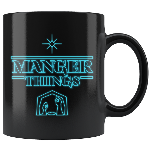 Manger Things - 11oz Black Mug