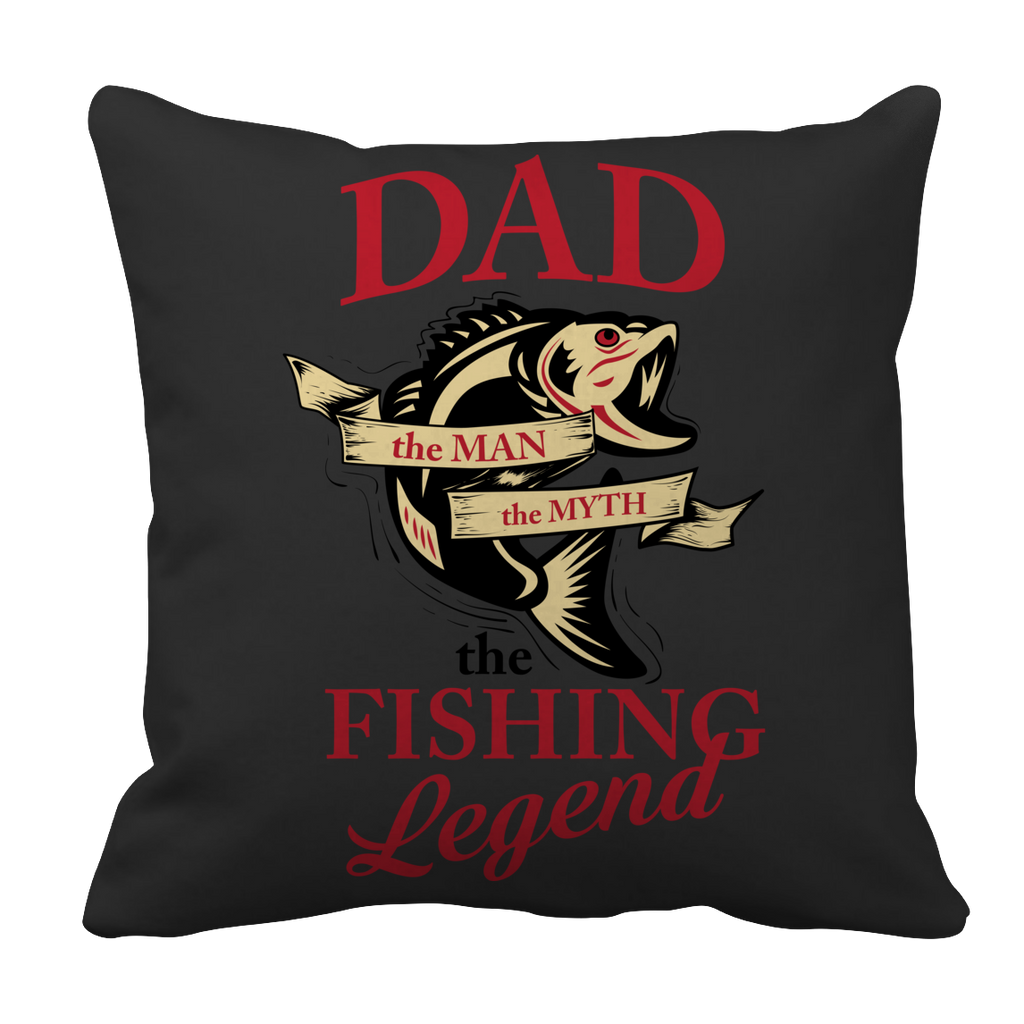 Limited Edition - Dad The Man The Myth The Fishing Legend