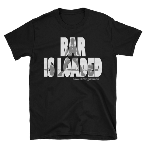 Bar is Loaded Unisex Tee