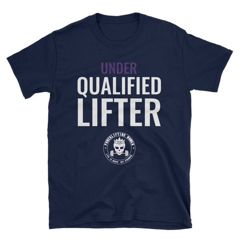 Qualified Lifter Unisex Tee