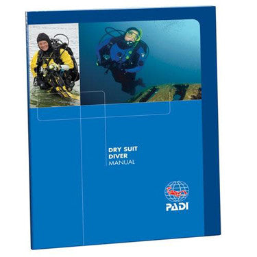 PADI Drysuit Diver Manual
