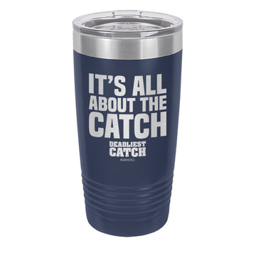 It's All About the Catch Laser Etched Drinkware (1551920758883)