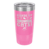 Hands Up If You Love Cats Laser Etched Drinkware