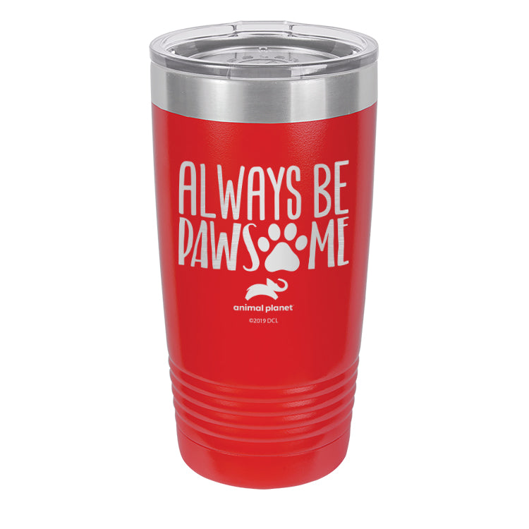Always Be Pawsome Laser Etched Drinkware (3506284626019)
